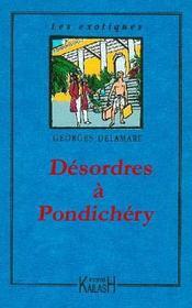 Desordres A Pondichery - Intérieur - Format classique