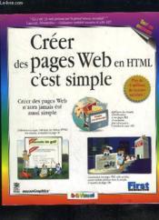 Creer Des Pages Web En Html, C'Est Simple - Couverture - Format classique