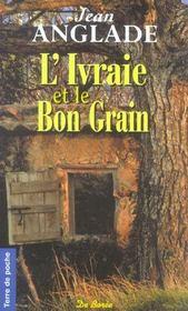 Ivraie Et Le Bon Grain (L') - Intérieur - Format classique
