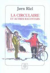 La Circulaire Et Autres Racontars - Intérieur - Format classique