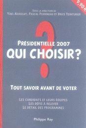 Présidentielle 2007, qui choisir ? - Intérieur - Format classique