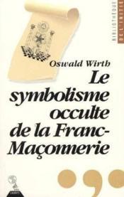 Symbolisme Occulte De La Franc-Maconnerie - Couverture - Format classique