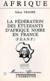 Federation Des Etudiants D'Afrique Noire En France . - Couverture - Format classique