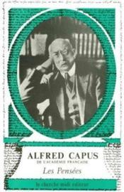Les Pensees D'Alfred Capus - Couverture - Format classique