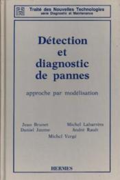 Détection et diagnostic de pannes: approche par modélisation - Couverture - Format classique