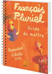 Francais Pluriel ; Cm2 ; Guide Du Maître - Couverture - Format classique