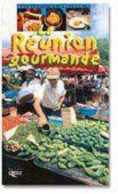 Réunion gourmande - Couverture - Format classique