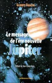 Messager De L'Ere Nouvelle Jupiter - Couverture - Format classique