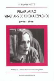 Picar Miro 20 Ans De Cinema Espagnol - Intérieur - Format classique
