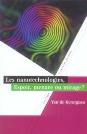 Les nanotechnologies ; espoir, menace ou mirage ? - Intérieur - Format classique