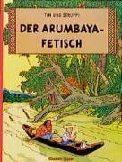 Tim und Struppi t.6 ; der arumbaya fetisch - Couverture - Format classique