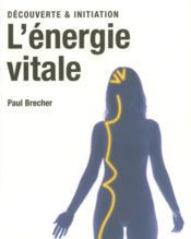 L'énergie vitale - Couverture - Format classique
