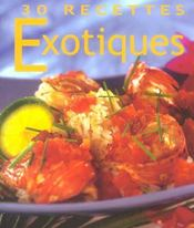 30 recettes exotiques - Intérieur - Format classique