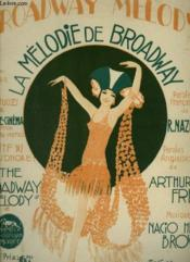 Broadway Melody / La Melodie De Broadway - Piano Et Chant. - Couverture - Format classique