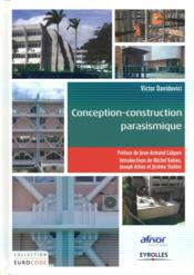 Vente livre :  Conception-construction parasismique ; traité d'application de l'Eurocode 8  - Victor Davidovici