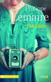Mathilde  - Philippe Lemaire