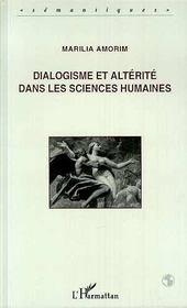 Dialogisme Et Alterite Dans Les Sciences Humaines - Intérieur - Format classique