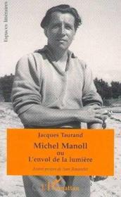 Michel Manoll Ou L'Envol Dela Lumiere - Couverture - Format classique