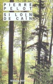 Si Loin De Cain - Intérieur - Format classique