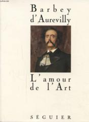 L'amour de l'art  - Jules Barbey D'Aurevilly