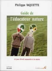 Le guide de l'éducateur nature - Couverture - Format classique