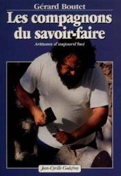 Les Compagnons Du Savoir Faire, Artisans D'Aujourd'Hui - Couverture - Format classique