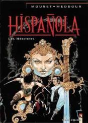 Hispañola t.4 ; les héritiers d'Hispañola - Couverture - Format classique