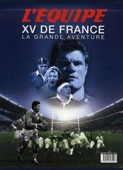 Xv De France, La Grande Aventure - 4ème de couverture - Format classique