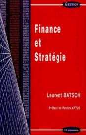 Vente livre :  Finance Et Strategie  - Laurent Batsch