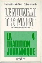 Tradition johannique - Couverture - Format classique