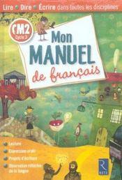 Cm2; Mon Manuel De Francais - Intérieur - Format classique