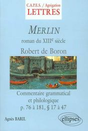 Merlin Roman Du Xiiie Siecle Robert De Boron Commentaire Grammatical Et Philologique P.16 A 181 - Intérieur - Format classique