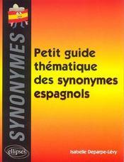 Petit Guide Thematique Des Synonymes Espagnols - Intérieur - Format classique