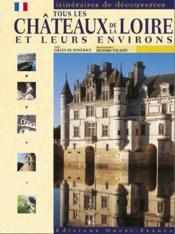 Tous les châteaux de la Loire - Couverture - Format classique