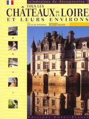 Tous les châteaux de la Loire - Intérieur - Format classique