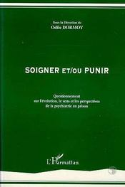 Soigner Et/Ou Punir - Intérieur - Format classique