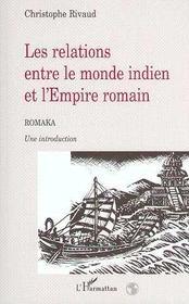 Les relations entre le monde indien et l'empire romain - Intérieur - Format classique
