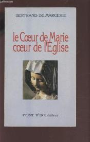 Le Coeur De Marie, Coeur De L'Eglise - Couverture - Format classique