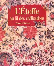 Etoffe Au Fil Des Civilisations (L) - Intérieur - Format classique