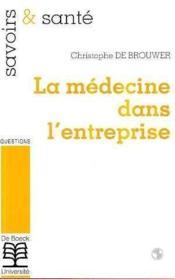 Medecine Dans L'Entreprise (La) - Couverture - Format classique