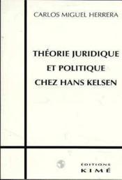 Theorie Juridique Et Politique Chez Kelsen - Couverture - Format classique