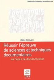 Réussir l'épreuve de science et techniques documentaires du Capes de documentation - Couverture - Format classique