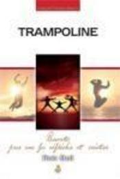 Trampoline - Intérieur - Format classique