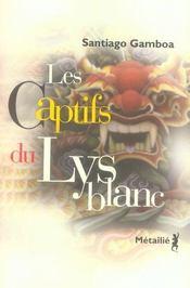 Les captifs du lys blanc - Intérieur - Format classique