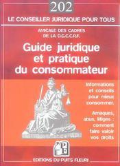 Guide Juridique Et Pratique Du Consommateur. Informations Etconseils Pour Mieux Consommer. Arnaques - Intérieur - Format classique