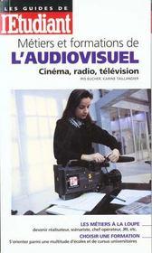Les Metiers Et Formations De L'Audiovisuel - Intérieur - Format classique