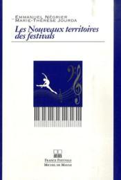 Les nouveaux territoires des festivals - Couverture - Format classique