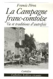La Campagne Franc-Comtoise - Couverture - Format classique