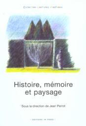Histoire Memoire Et Paysage - Couverture - Format classique