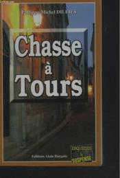 Chasse A Tours - Couverture - Format classique